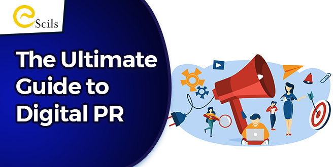 The Ultimate Guide to Digital PR