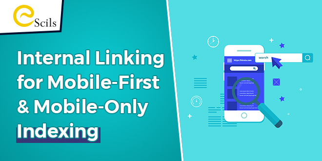 Internal Linking for Mobile-Only  & Mobile-First Indexing